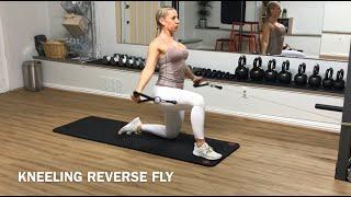 Kneeling reverse fly