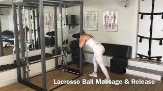 Lacrosse ball massage and release